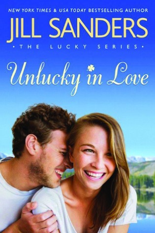 Unlucky in Love by Jill Sanders