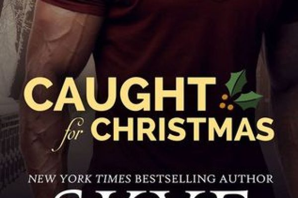 ARC Review + Excerpt: Caught for Christmas by Skye Warren