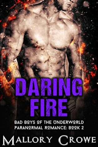 Daring Fire by Mallory Crowe