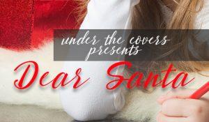 Dear Santa: Part II