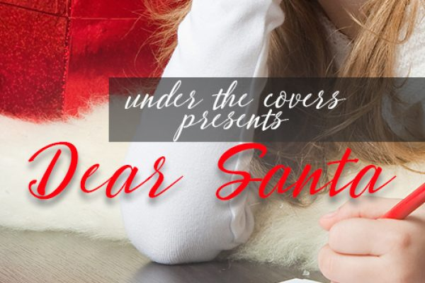 Dear Santa: Part Two