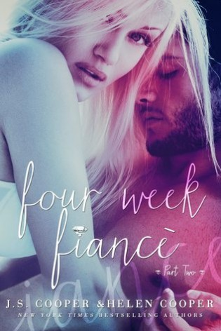 Four Week Fiance 2 by Helen Cooper and J.S. Cooper
