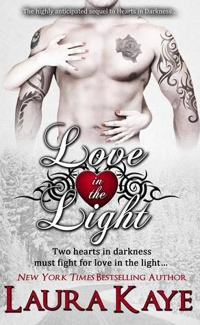 ARC Review + Tour: Love in the Light by Laura Kaye