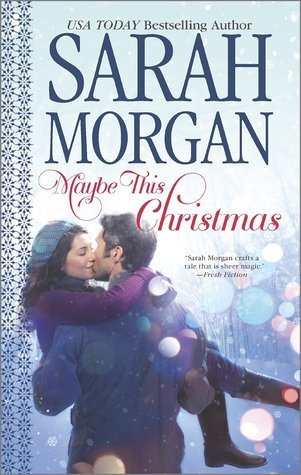 Review: Maybe This Christmas by Sarah Morgan