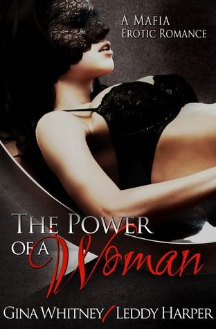 The Power of a Woman by Gina Whitney and Leddy Harper