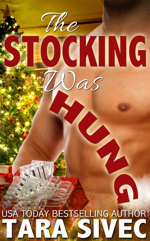 Review: The Stocking was Hung by Tara Sivec