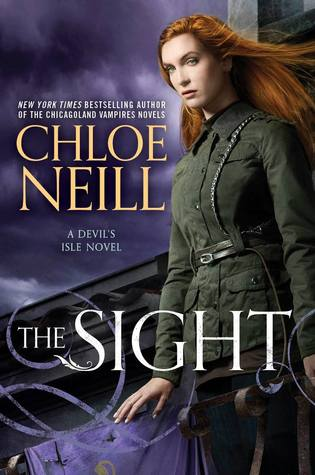 ARC Review: The Sight by Chloe Neill