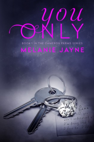 You Only by Melanie Jayne