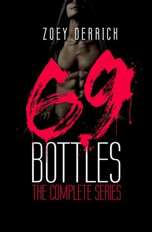 69 Bottles: The Complete Box Set by Zoey Derrick