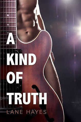 A Kind of Truth by Lane Hayes