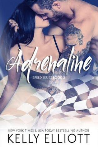 Adrenaline by Kelly Elliott
