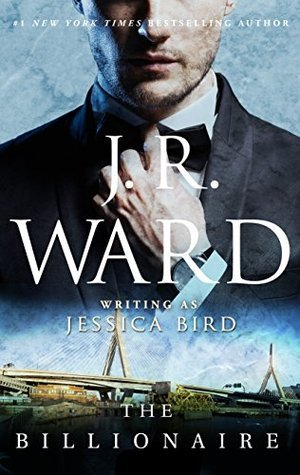 The Billionaire by J.R. Ward