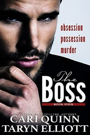 The Boss Vol. 4 by Cari Quinn & Taryn Elliott