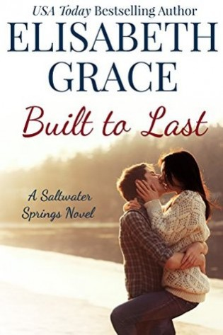 Built to Last by Elisabeth Grace