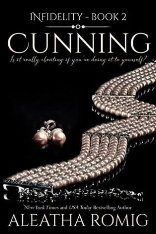 Cunning by Aleatha Romig