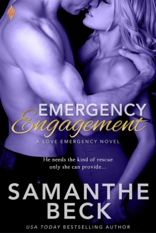 Emergency Engagement by Samantha Beck