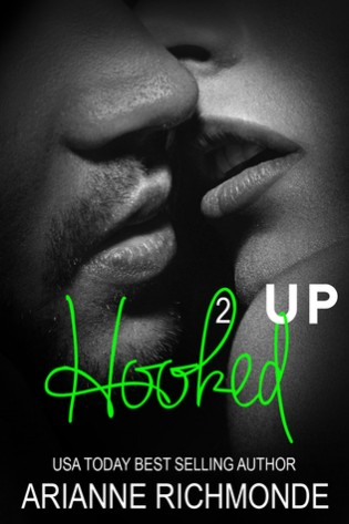 Hooked Up: Book 2 by Arianne Richmonde