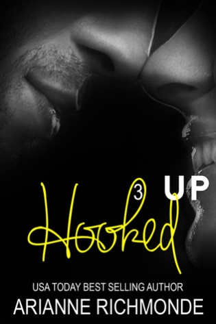 Hooked Up: Book 3 by Arianne Richmonde