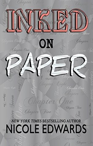 Inked on Paper by Nicole Edwards