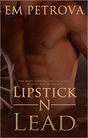 Lipstick 'n Lead by Em Petrova