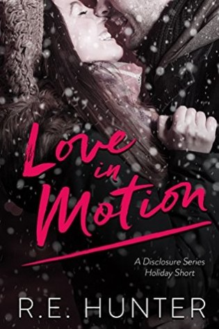 Love in Motion by R.E. Hunter