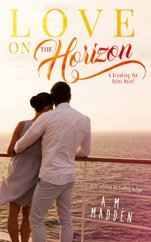 Love On The Horizon by A.M. Madden