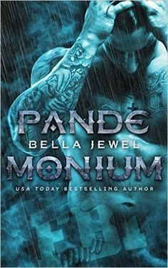 Pandemonium by Bella Jewel