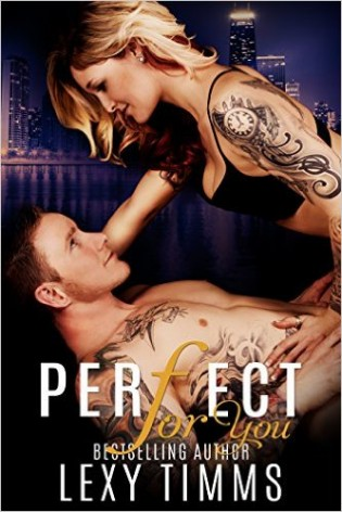 Perfect For You by Lexy Timms