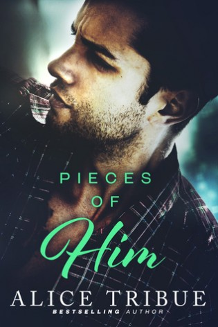 Pieces of Him by Alice Montalvo-Tribue