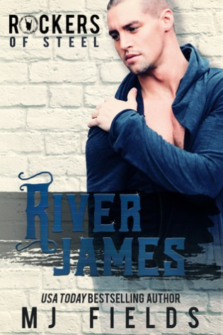 River James: Rockers of Steel by M.J. Fields