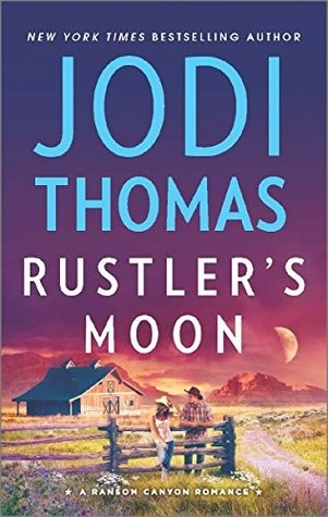 Rustler's Moon by Jodi Thomas