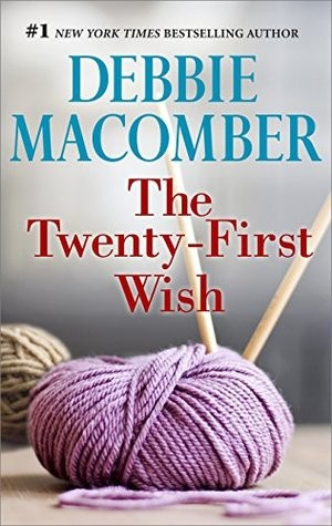 The Twenty-First Wish by Debbie Macomber