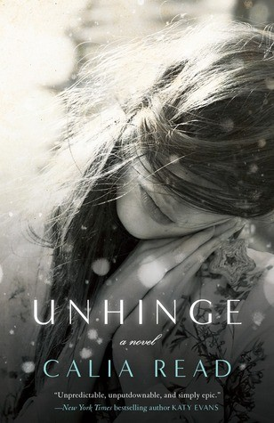 Unhinge by Calia Read