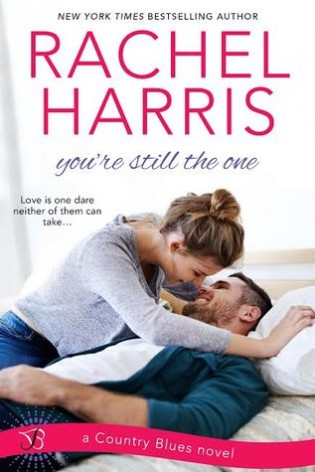 You're Still the One by Rachel Harris