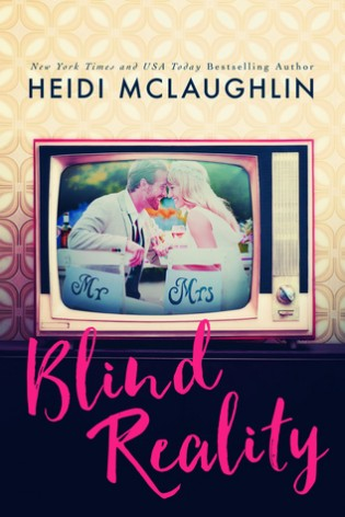 Blind Reality by Heidi McLaughlin