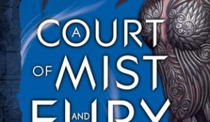 Review: A Court of Mist and Fury by Sarah J. Maas