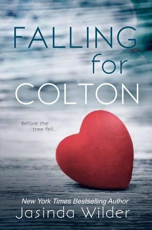 Falling for Colton by Jasinda Wilder