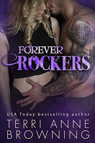 Forever Rockers by Terri Anne Browning