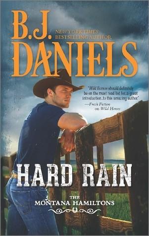 Hard Rain by B.J. Daniels