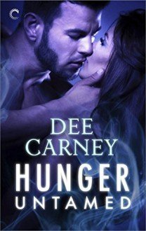 Hunger Untamed by Dee Carney