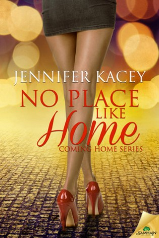 No Place Like Home by Jennifer Kacey