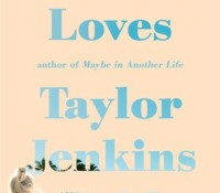 ARC Review + Giveaway: One True Loves by Taylor Jenkins Reid