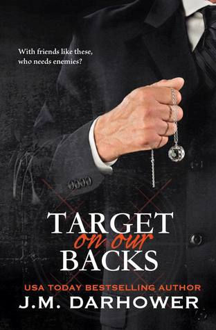Target on Our Backs by J.M. Darhower