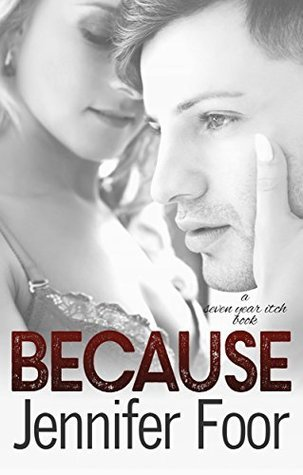 Because by Jennifer Foor