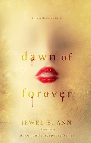 Dawn Of Forever	by Jewel E. Ann