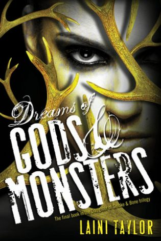 Review: Dreams of Gods & Monsters by Laini Taylor
