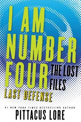 Last Defense by Pittacus Lore