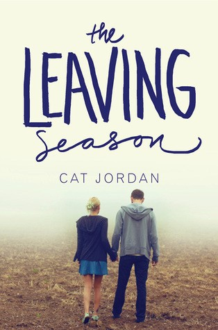 The Leaving Season by Cat Jordan
