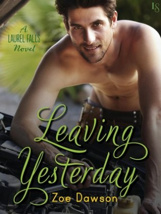 Leaving Yesterday by Zoe Dawson