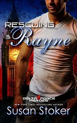 Rescuing Rayne by Susan Stoker